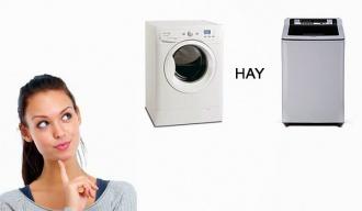 Nên chọn máy giặt lồng đứng hay máy giặt lồng ngang? Loại nào phù hợp hơn?